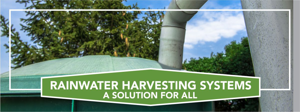Rainwater Harvesting the Ideal Solution to our Water Shortage